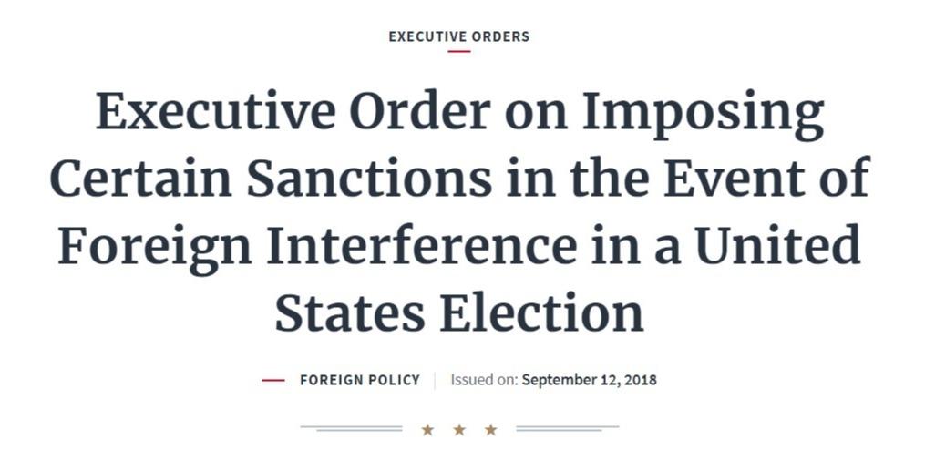 Executive Order on Imposing Certain Sanctions in the Event of Foreign Interference in a United States Election